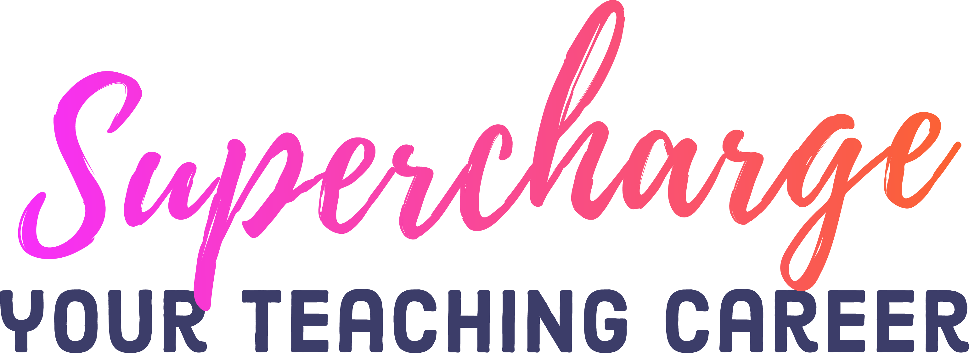 Supercharge your teaching career